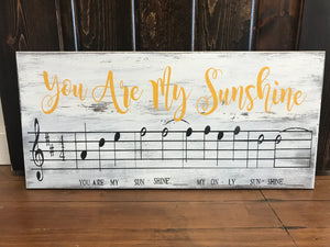 You Are My Sunshine Song Sign- You Are My Sunshine Sheet Music- Rustic You Are My Sunshine