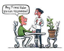 Load image into Gallery viewer, man sitting at restaurant with his plant, asking what mineral water the waiter can recommend. illustration by Frits Ahlefeldt