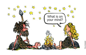 "Drawing of a man and woman sitting by a fireside in prehistoric time. ""what is on your mind"" the woman ask. illustration by Frits Ahlefeldt"