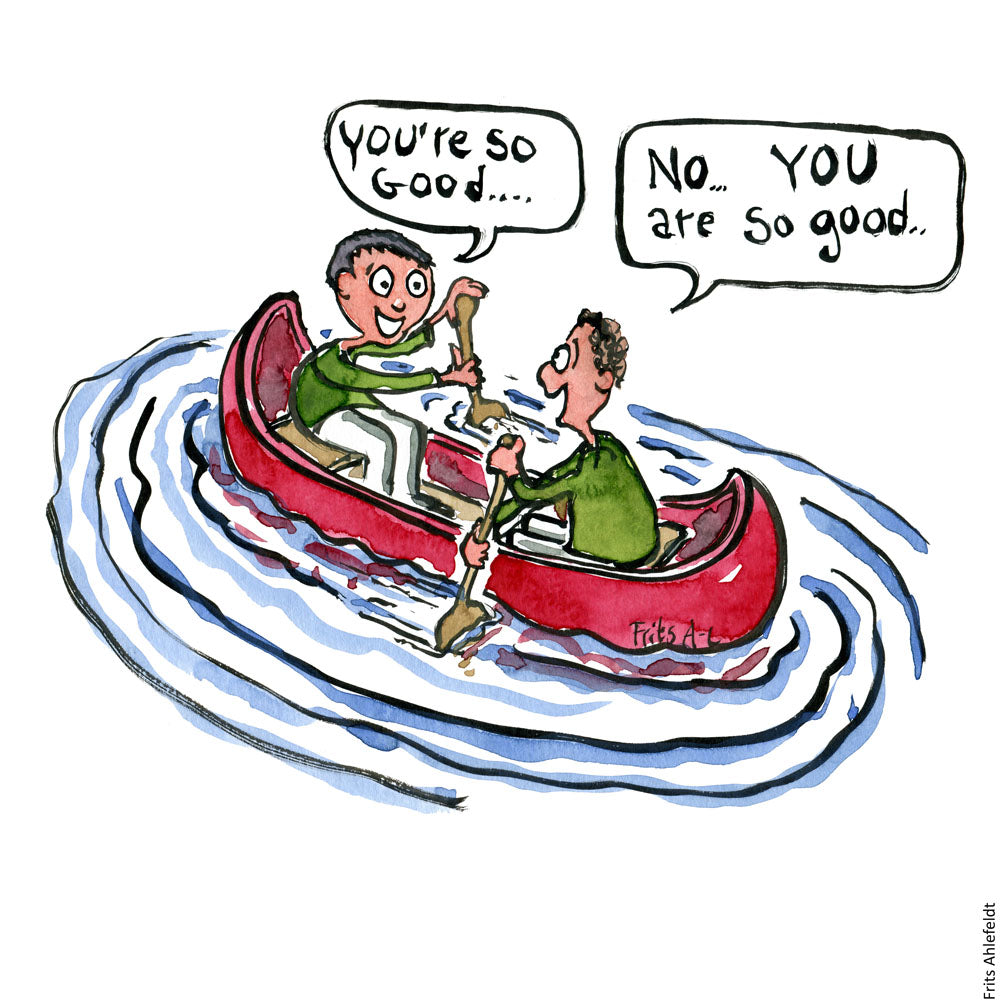 Drawing of two men in a canoe paddling in opposite direction while complimenting each other. Illustration by Frits Ahlefeldt