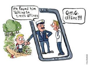 "Police officer bringing kid back to screen. Saying ""We found him talking to trees offline"" - parent in screen says ""OMG... offline"". Illustration by Frits Ahlefeldt"