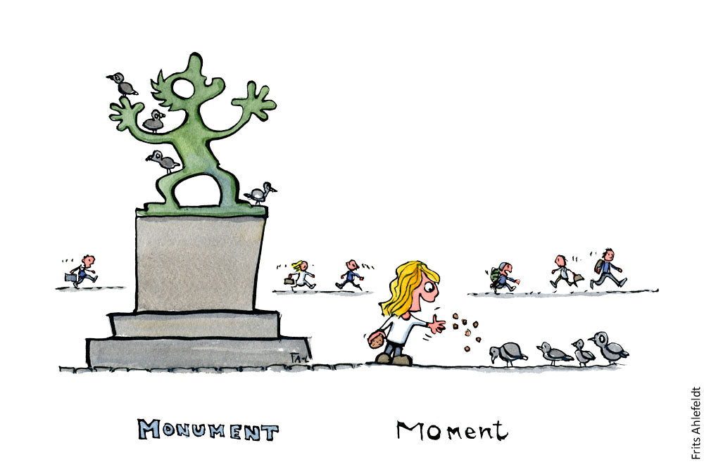Drawing of a statue and the text monument and a little girl feeding pigeons beside it and the text moment. Illustration by Frits Ahlefeldt