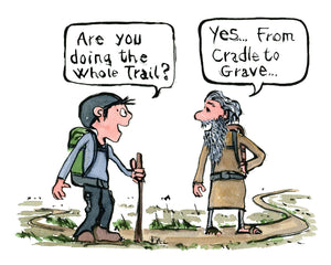 Trail of life two hikers meet and one say I'm walking from Cradle to Grave. Illustration by Frits Ahlefeldt