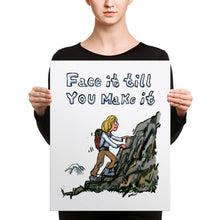 Load image into Gallery viewer, Face it Till You Make it illustration - Canvas print