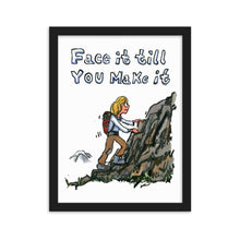 Load image into Gallery viewer, Face it till you make it - framed art print