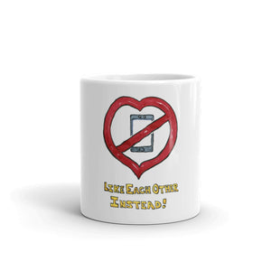 Heart Like Each Other Instead on Mug