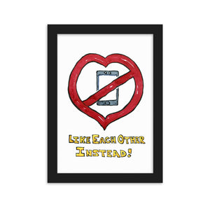 Heart Like Each Other Instead Framed Art Print