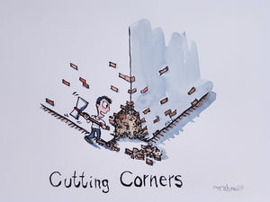 Cutting Corners Original Illustration
