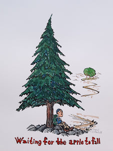 Waiting for the apple to fall under a pine tree Original Illustration