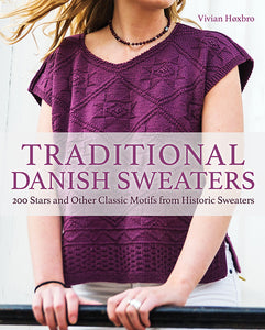 Traditional Danish Sweaters: 200 Star Motifs from Historic Sweaters