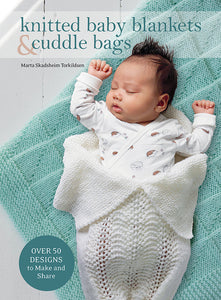 Knitted Baby Blankets & Cuddle Bags **Releases 11/20/2020