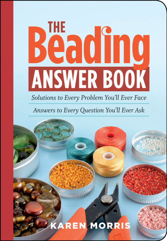 The Beading Answer Book (S)