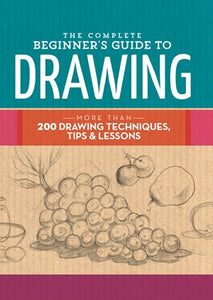 The Complete Beginner's Guide to Drawing