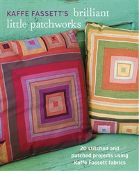 Kaffe Fassett's Brilliant Little Patchworks (T)