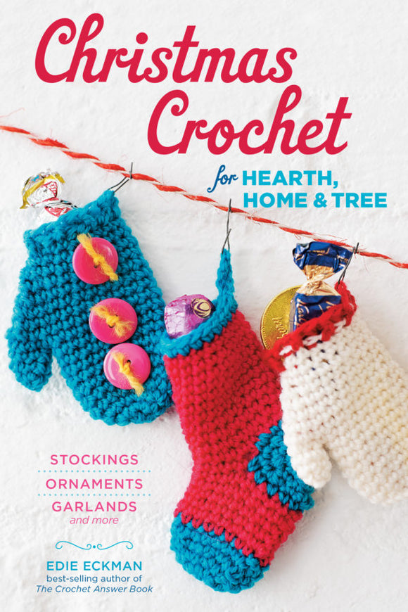 Christmas Crochet for Hearth, Home and Tree (S)