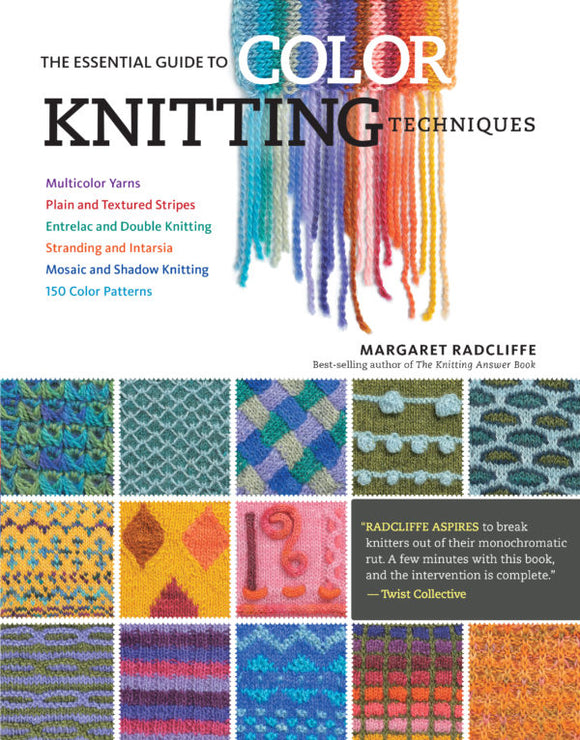 The Essential Guide to Color Knitting Techniques (S)
