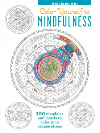 Color Yourself to Mindfulness Coloring Book