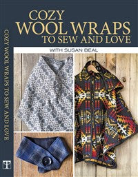 Cozy Wool Wraps to Sew And Love (T)