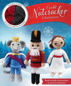 Crochet Nutcracker Characters (Kit)