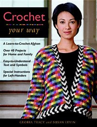 Crochet Your Way (T)