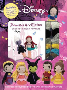 Disney Crochet Finger Puppets: Princess vs Villains  **Releases 7/14/20