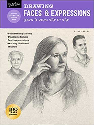 Drawing: Faces & Expressions: Learn to draw step by step  **Releases 3/3/20