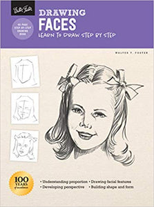 Drawing: Faces: Learn to draw step by step  **Releases 3/3/20