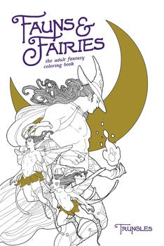 Fauns & Fairies Coloring Book