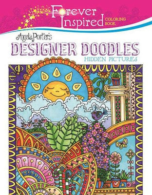 Forever Inspired Coloring Book: Angela Porter's Designer Doodles Hidden Pictures