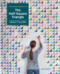 Patchwork Essentials: The Half Square Triangle