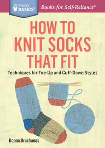 How to Knit Socks that Fit (S)