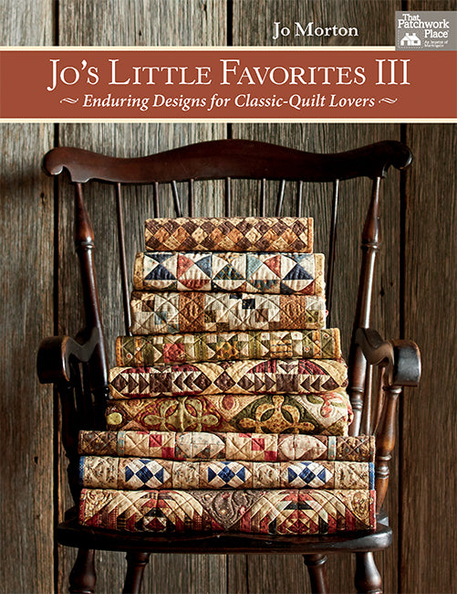 Jo's Little Favorites III - Enduring Designs for Classic-Quilt Lovers