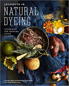 Journey's in Natural Dyeing  **Releases October 13th