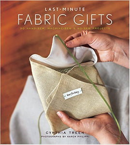 Last Minute Fabric Gifts