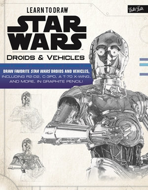 Learn to Draw Star Wars Droids & Vehicles