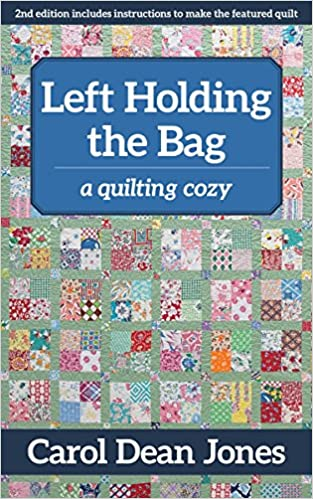Left Holding the Bag: A Quilting Cozy
