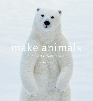 Make Animals (Needle Felting)