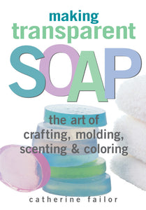 Making Transparent Soap (S)