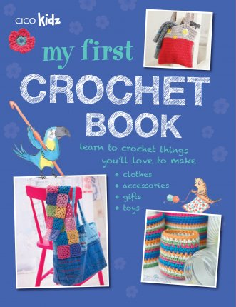 My First Crochet Book
