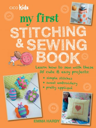 My First Stitching and Sewing Book