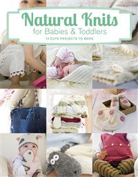 Natural Knits for Babies and Toddlers (T)