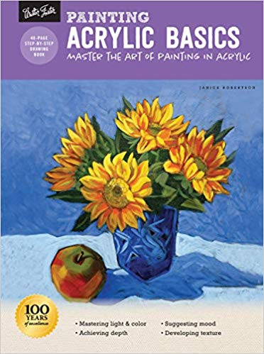Painting: Acrylic Basics: Master the art of painting in acrylic