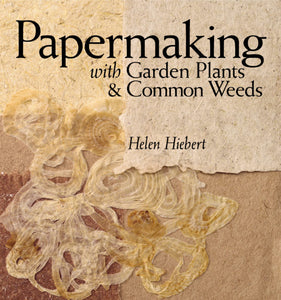 Papermaking with Garden Plants (S)