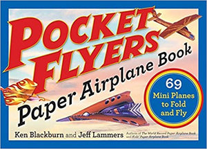 Pocket Flyers Paper Airplane Book: 69 Mini Planes to Fold and Fly  (S)