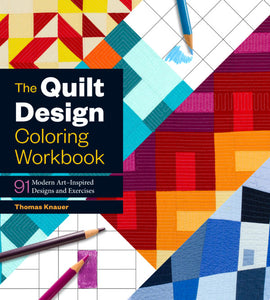 The Quilt Design Coloring Workbook (S)