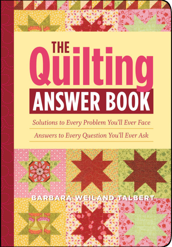 The Quilting Answer Book (S)