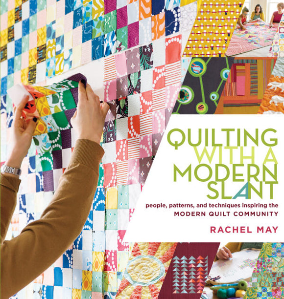 Quilting with a Modern Slant (S)
