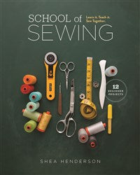 School of Sewing  **Reprint due in  approx. 11/29/19