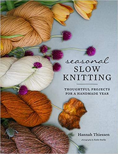 Seasonal Slow Knitting