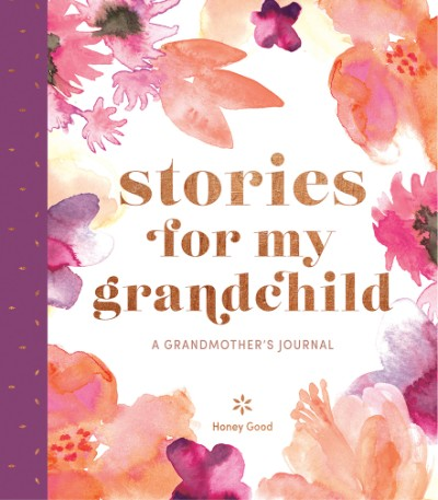 Stories for My Grandchild